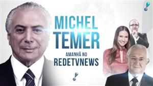 RedeTV News recebe nesta sexta (2) o presidente Michel Temer