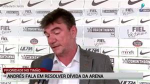 Eleito presidente, Andrés fala em resolver dívida da Arena do Corinthians