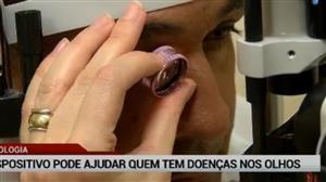 Dispositivo pode ajudar quem tem doenças nos olhos