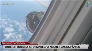 Parte de turbina de avisão se desintegra e causa pânico