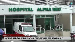 Bebê dado como morto por engano morre em hospital de São Paulo