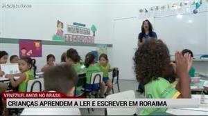 Professores em Roraima mudam rotina para receber alunos venezuelanos
