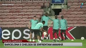 Barcelona e Chelsea medem forças nesta quarta (14)