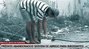 Sem ter onde morar, venezuelanos ocupam prédios abandonados em Boa Vista