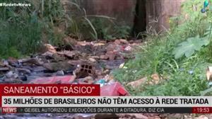 35 milhões de brasileiros não têm acesso à rede de esgoto