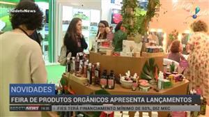 Feira de produtos orgânicos apresenta lançamentos