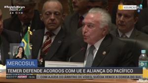 Temer defende acordos do Mercosul com União Europeia e Aliança do Pacífico