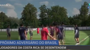 Jogadores da Costa Rica se desentendem antes de jogo contra o Brasil
