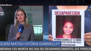 Vitória Gabrielly foi assassinada no dia do desaparecimento