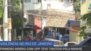Primeiro morro do Rio com UPP acorda ao som de tiroteio