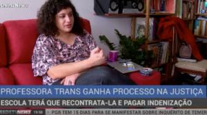 Professora transexual ganha processo após ser demitida de escola