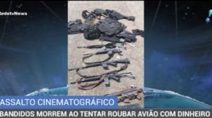 Seis bandidos são mortos em tentativa de assalto a um avião com dinheiro
