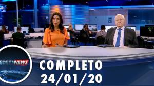 Assista à íntegra do RedeTV News de 24 de janeiro de 2020