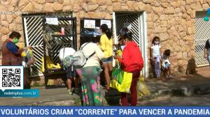 Voluntários criam corrente para vencer a pandemia