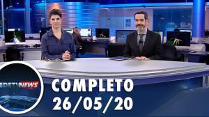 Assista à íntegra do RedeTV News de 26 de maio de 2020