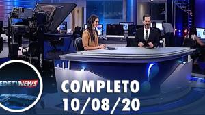 Assista à íntegra do RedeTV News de 10 de agosto de 2020