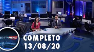 Assista à íntegra do RedeTV News de 13 de agosto de 2020