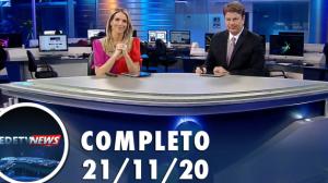 Assista à íntegra do RedeTV News de 21 de novembro de 2020