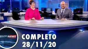 Assista à íntegra do RedeTV News de 28 de novembro de 2020