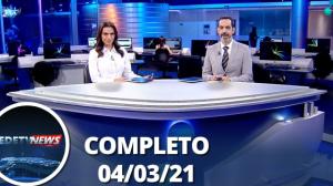 Assista à íntegra do RedeTV News de 04 de março de 2021