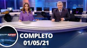 Assista à íntegra do RedeTV News de 01 de maio de 2021