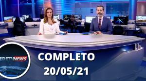Assista à íntegra do RedeTV News de 20 de maio de 2021