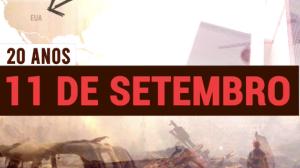 Ataques de 11 de setembro completam 20 anos
