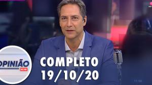 Opinião no Ar (19/10/2020) | Completo