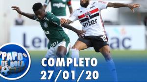 Papo de Bola (27/01/20) | Completo