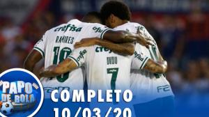 Papo de Bola (10/03/20) | Completo