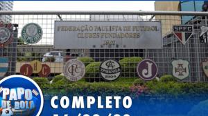 Papo de Bola (16/03/20)   Completo