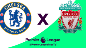 RedeTV! transmite clássico entre Chelsea x Liverpool às 13h25 deste sábado