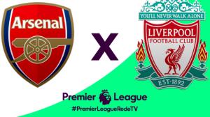 RedeTV! transmite Arsenal x Liverpool às 14h15 deste sábado (3)
