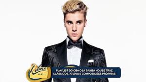 Oba Oba Samba House fala da playlist com can��o de Justin Bieber
