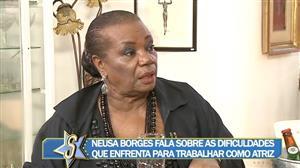 """Neusa Borges desabafa: """"Acham que porque sou atriz tenho casa com piscina"""""""