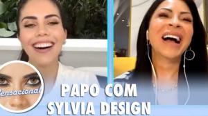 Sensacional: Papo com Sylvia Design (05/11/20) | Completo