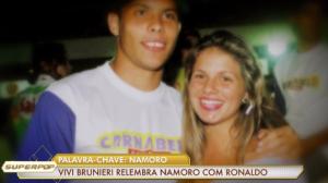 """""""Me interessei pela fama"""", diz Vivi Brunieri sobre Ronaldo Fenômeno"""
