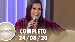 SuperPop com Mara Maravilha (24/08/20)   Completo
