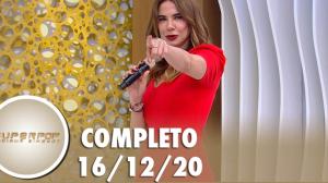 SuperPop: Loucuras de Amor (16/12/20) | Completo