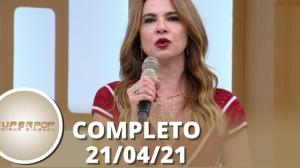 SuperPop: Violência conta a mulher (21/04/21) | Completo