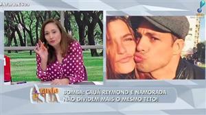 Separação: Namorada teria descoberto mensagem no celular de Cauã Reymond