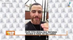 Felipe Titto flagra tentativa de furto de faróis de R$ 45 mil de seu carro