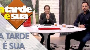 A Tarde é Sua (19/06/18) | Completo
