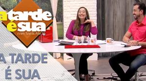 A Tarde é Sua (18/07/18) | Completo