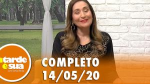 A Tarde é Sua (14/05/20)   Completo
