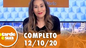 A Tarde é Sua (12/10/20) | Completo