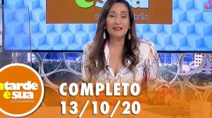 A Tarde é Sua (13/10/20) | Completo