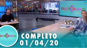 Tricotando (01/04/2020) | Completo