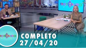 Tricotando (27/04/2020) | Completo