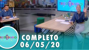 Tricotando (06/05/2020) | Completo
